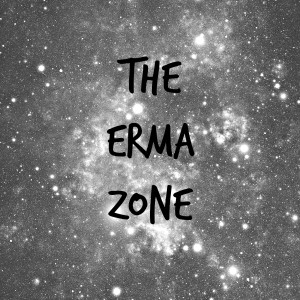 the erma zone